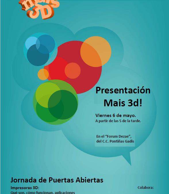 Presentación de Mais 3D, en el C.C. Pontiñas Gadis, de Lalín!